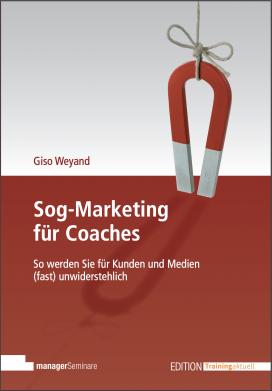 Sog-Marketing für Coaches