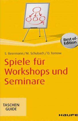 Spiele für Workshops und Seminare Taschenguide