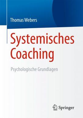 Systemisches Coaching Psychologische Grundlagen