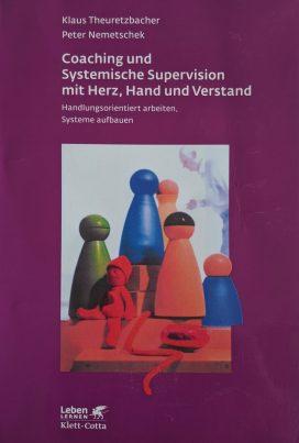Coaching und Systemische Supervision mit Herz, Hand und Verstand