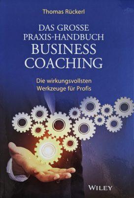 Das grosse Praxis-Handbuch Business Coaching