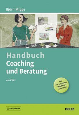 Handbuch Coaching und Beratung