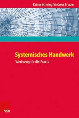 Systemisches Handwerk Werkzeug für die Praxis
