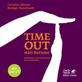 Time Out statt Burnout
