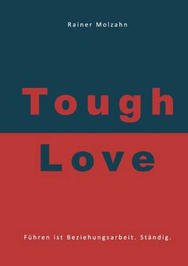 Tough Love Rainer Molzahn