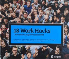 18 Work Hacks ... für leane und agile Personalarbeit.